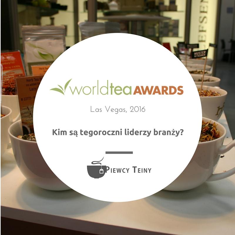 Światowe Nagrody Herbaciane 2016