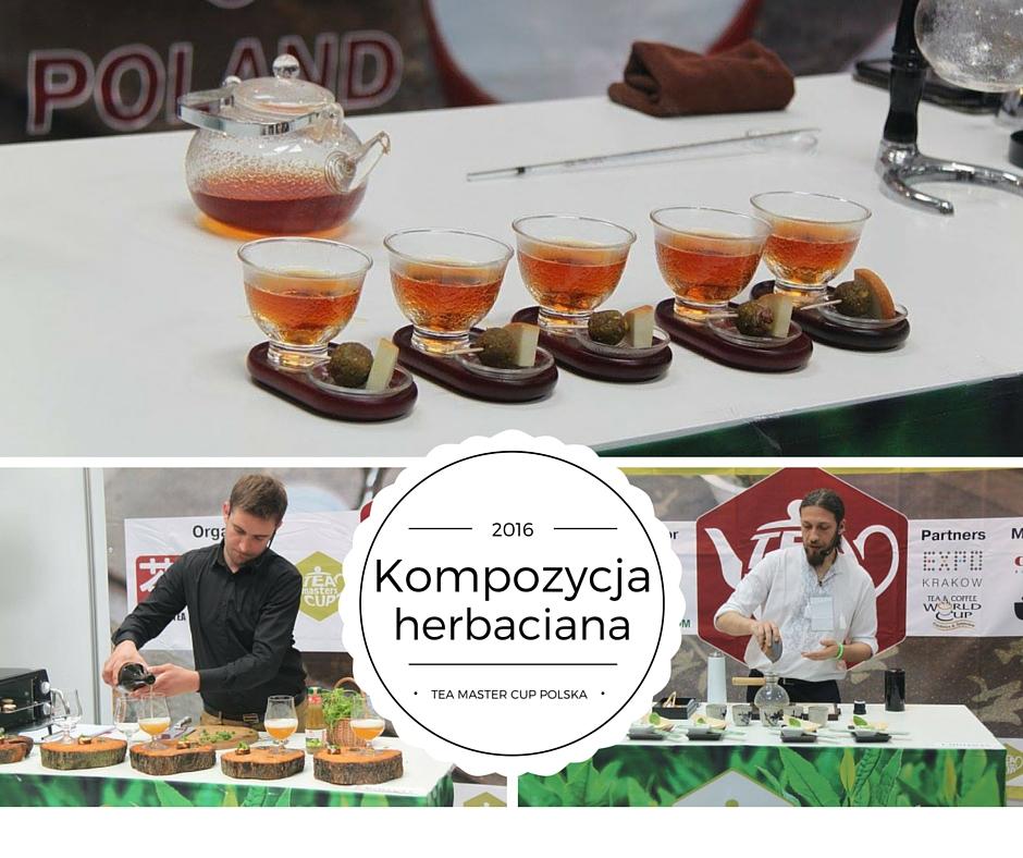 Kompozycja Herbaciana – przepisy Tea Masters Cup Poland 2016