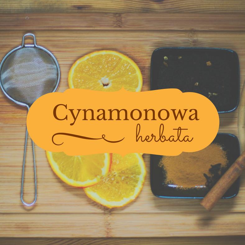 Herbata cynamonowa, któraCię rozgrzeje!