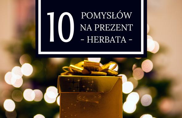10 pomysłów naprezent – herbata – cz.2