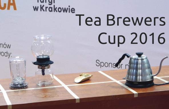 Tea Brewers Cup 2016 – relacja prosto zKrakowa