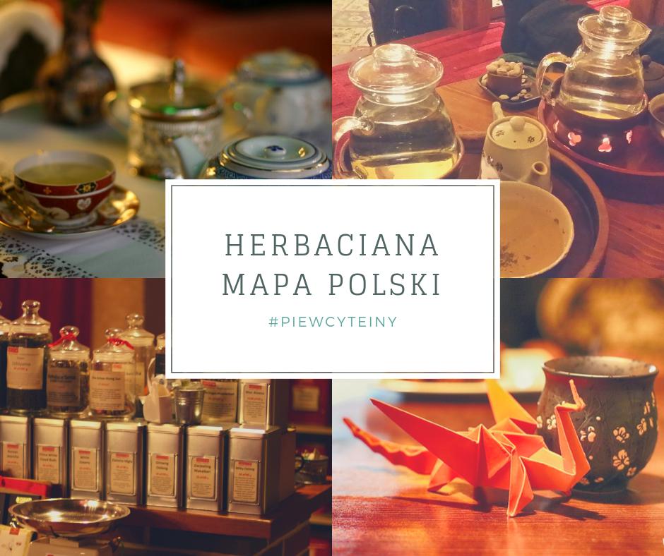 Herbaciana Polska – herbaciarnie, sklepy ikawiarnie